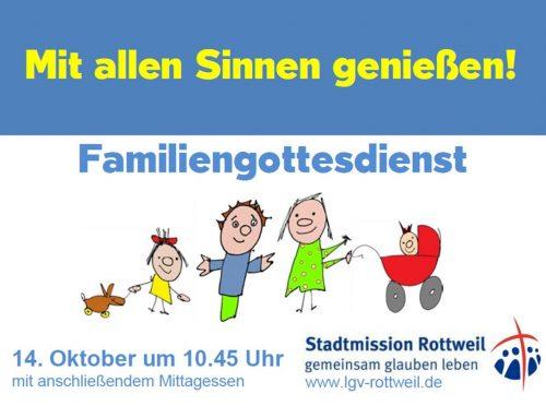 Herzliche Einladung zum Familien-Gottesdienst am 14.10.