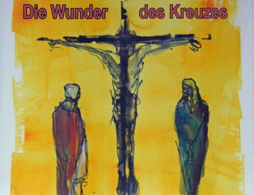 """Die Wunder des Kreuzes"""
