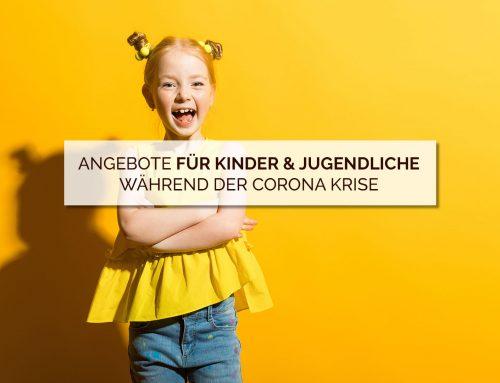 Angebote für Kinder und Jugendliche während der Corona Krise